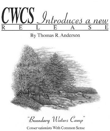 "CWCS Introduces a new release by Thomas R. Anderson - ""Boundary Waters Camp""."